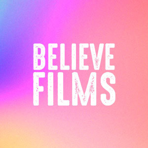 Believe Films