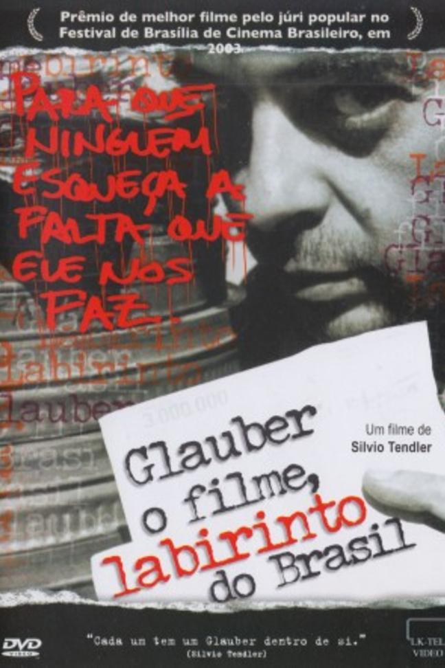 Glauber - O Filme, Labirinto do Brasil