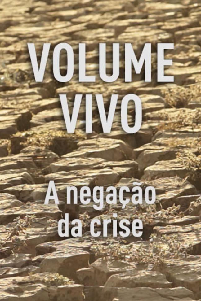 Volume Vivo - A Negação da Crise - Episódio 1