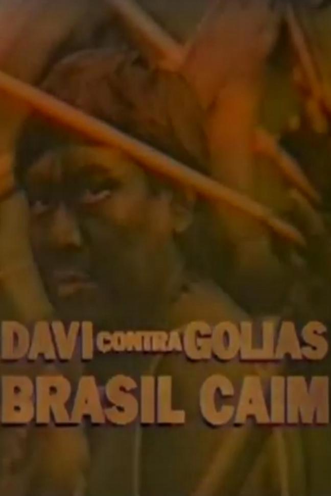 Davi Contra Golias - Brasil Caim