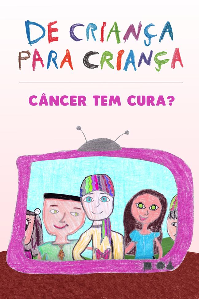 Câncer tem cura?