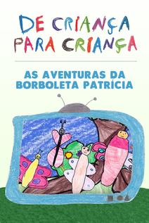 Small 43   capa   as aventuras da borboleta patricia