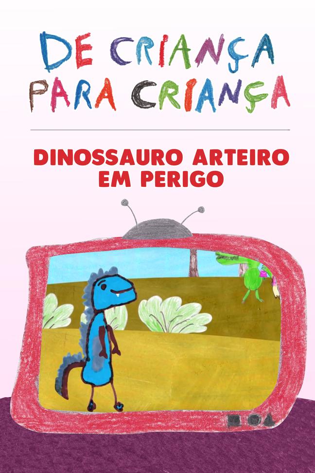 Dinossauro Arteiro em Perigo