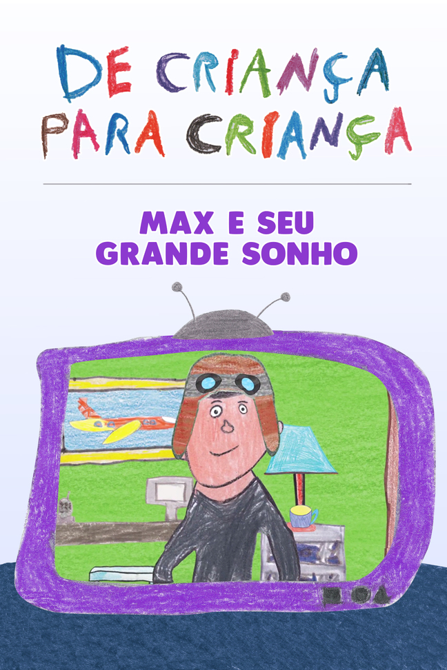 Max e Seu Sonho