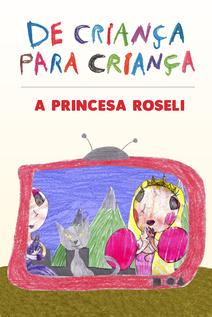 Small capa a princesa roseli