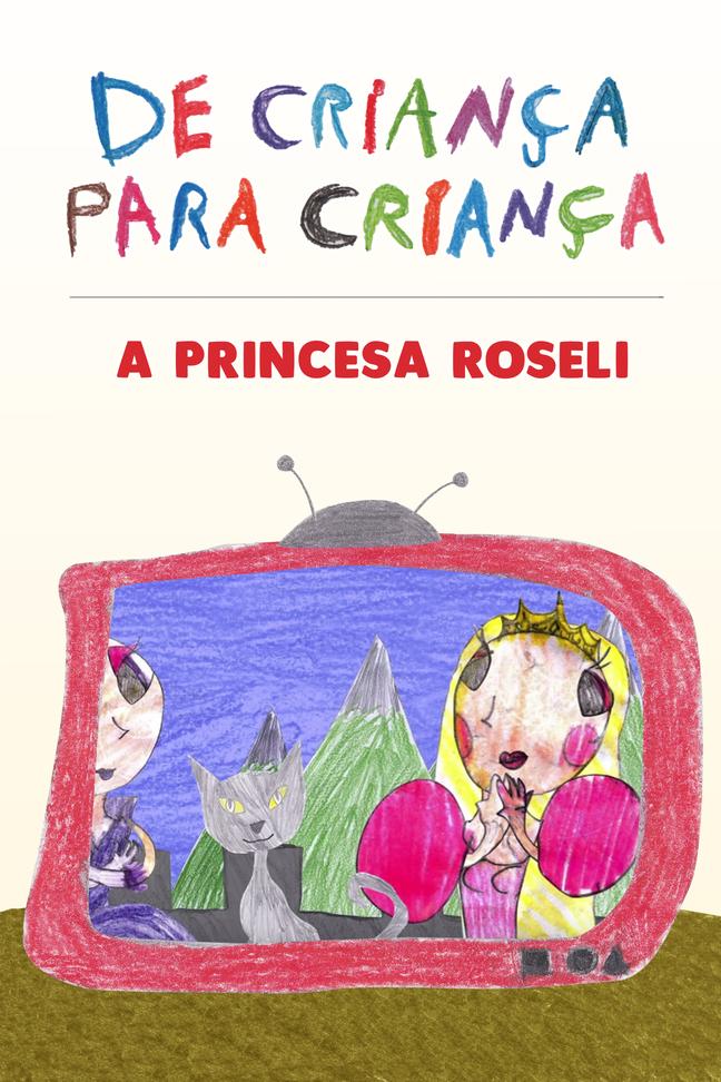 A Princesa Roseli