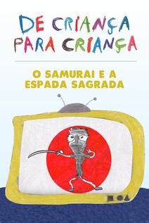 Small capa o samurai e a espada sagrada