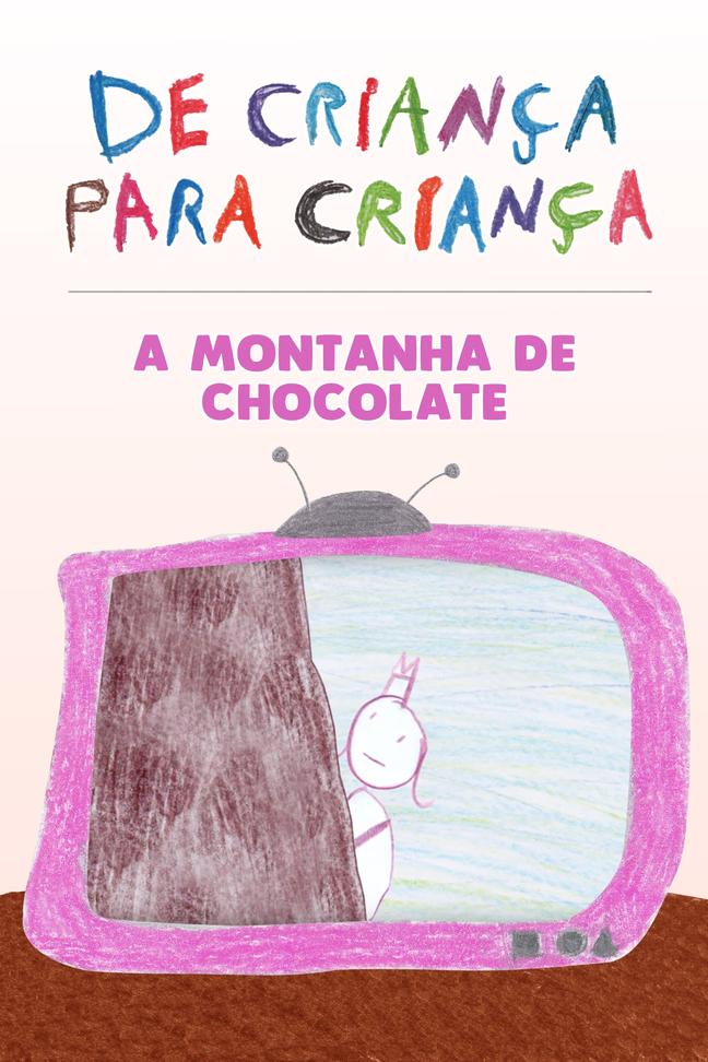 A Montanha de Chocolate