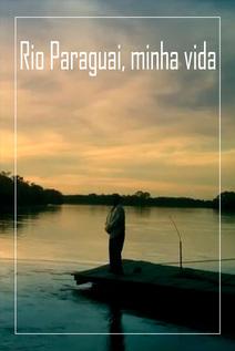 Small rio paraguai minha vida