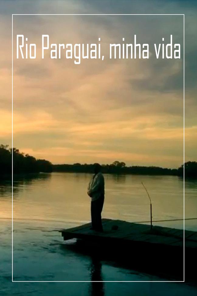 Rio Paraguai, minha vida