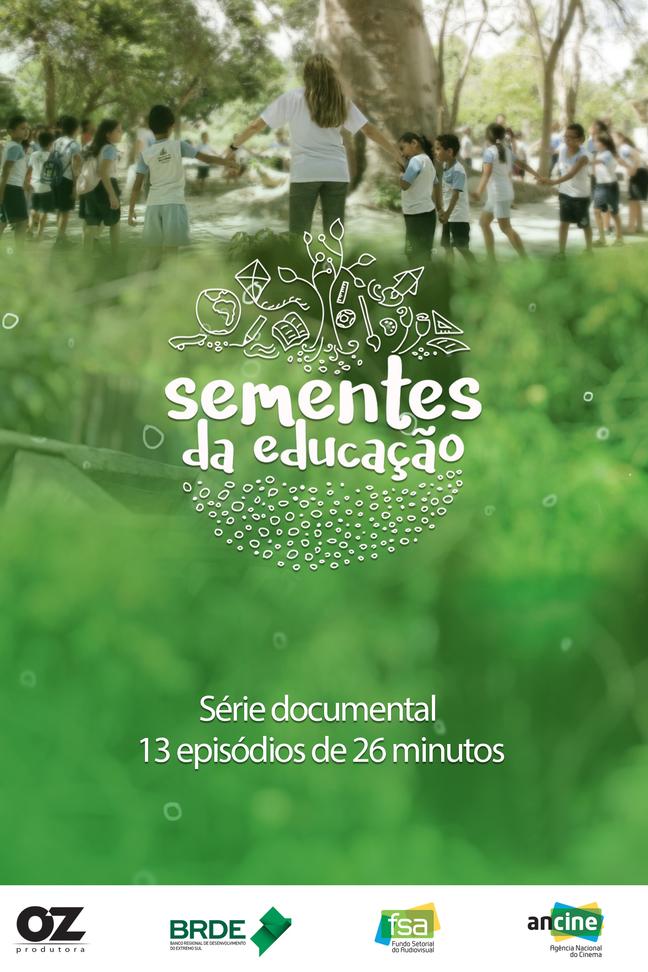 EP. 10 - Sementes da Educação - EMEIF Hilza Diogo Cals