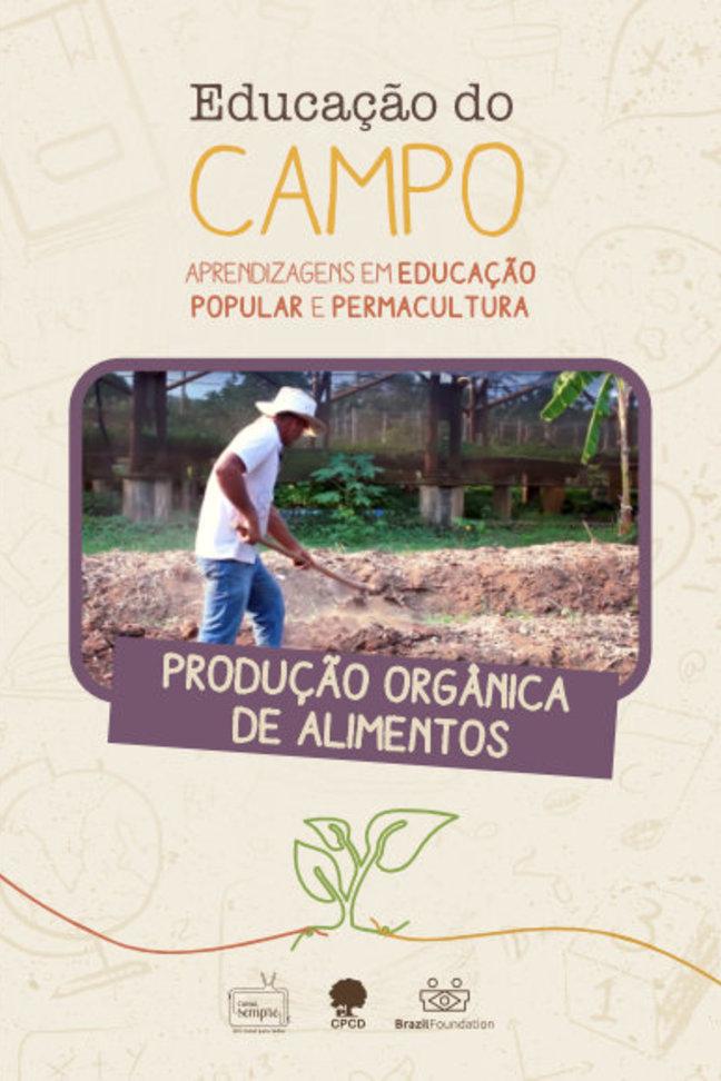 EP. 2 - Educação do Campo - Produção Orgânica de Alimentos