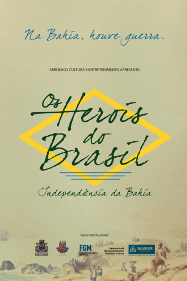 Os Heróis do Brasil - Independência da Bahia