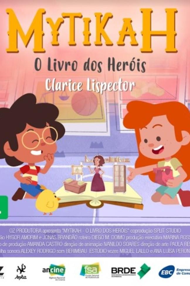 Mytikah - O livro dos heróis - EP05 Clarice Lispector