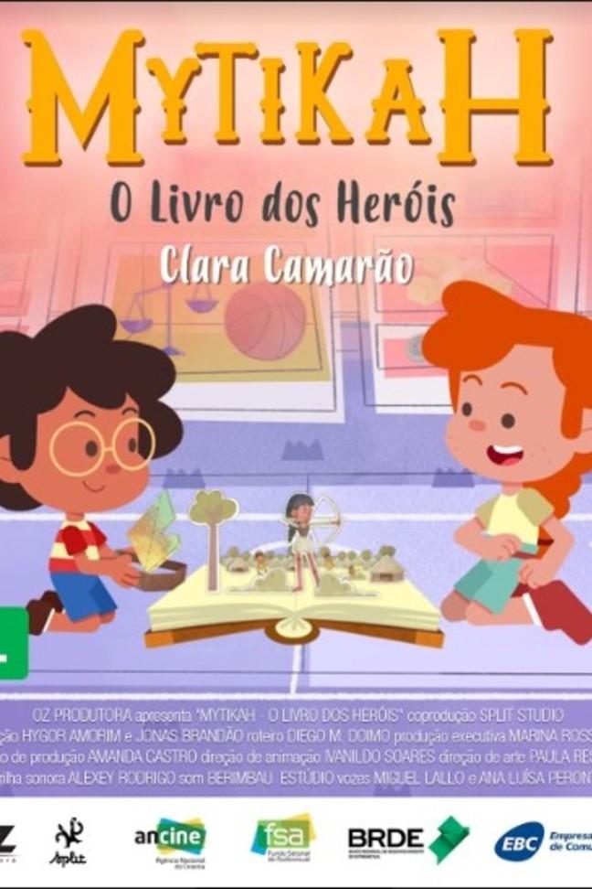 Mytikah - O livro dos heróis - EP09 Clara Camarão
