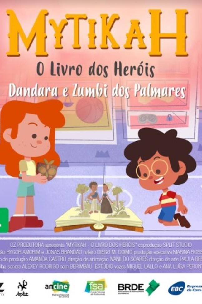 Mytikah - O livro dos heróis - EP06 Dandara e Zumbi dos Palmares