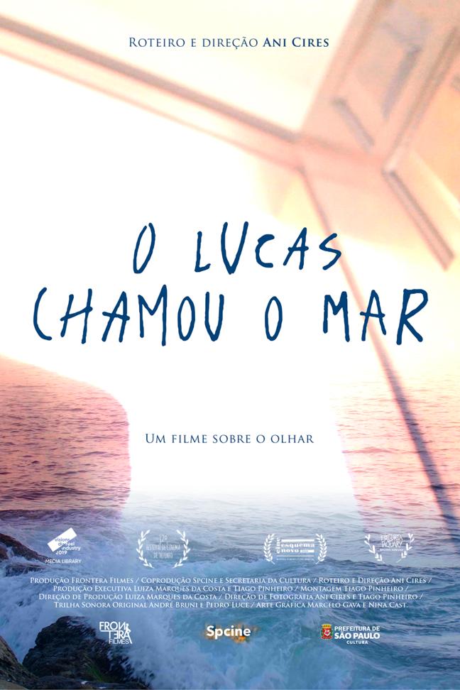 O Lucas Chamou o Mar