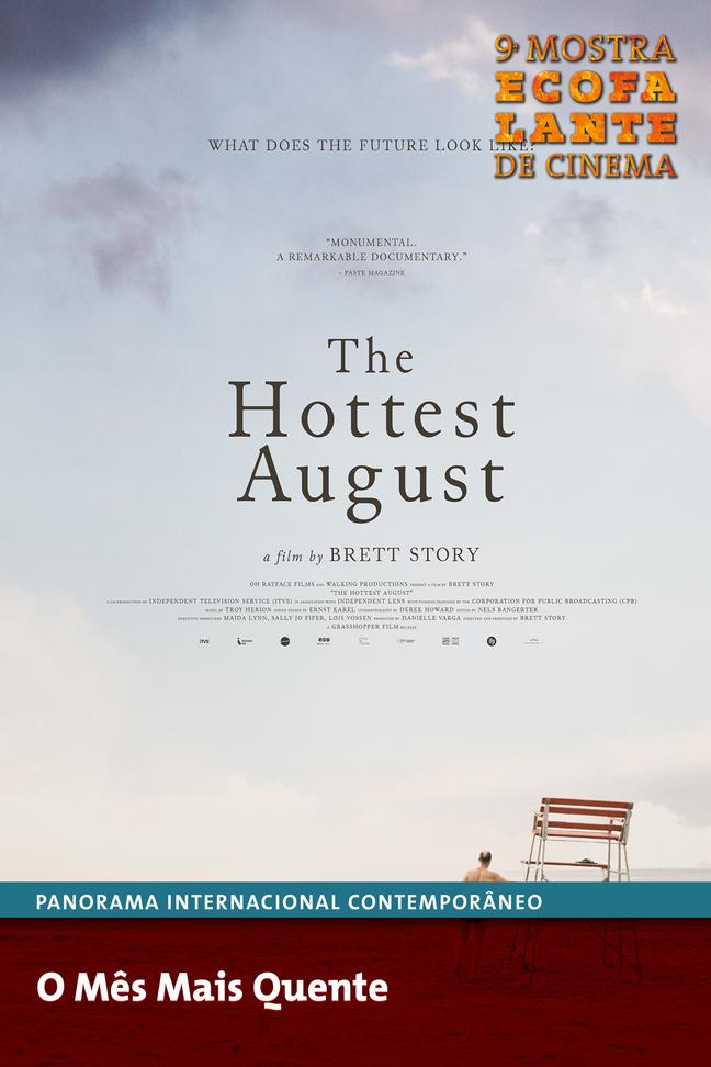 The Hottest August (Ecofalante)