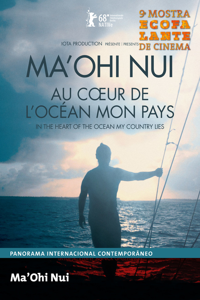 Ma'Ohi Nui, in the heart of the ocean my country lies (Ecofalante)