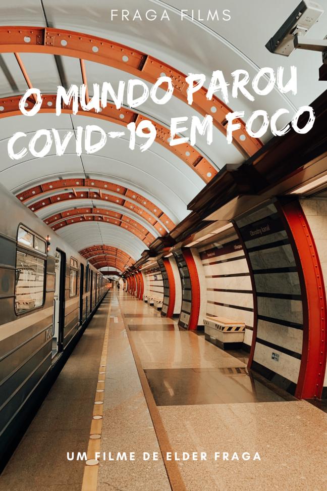 O Mundo Parou - Covid-19 Em Foco (Santos Film Fest)