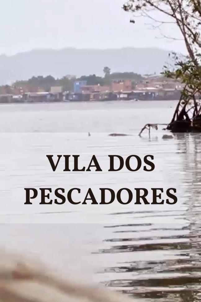 Vila dos Pescadores (Santos Film Fest)