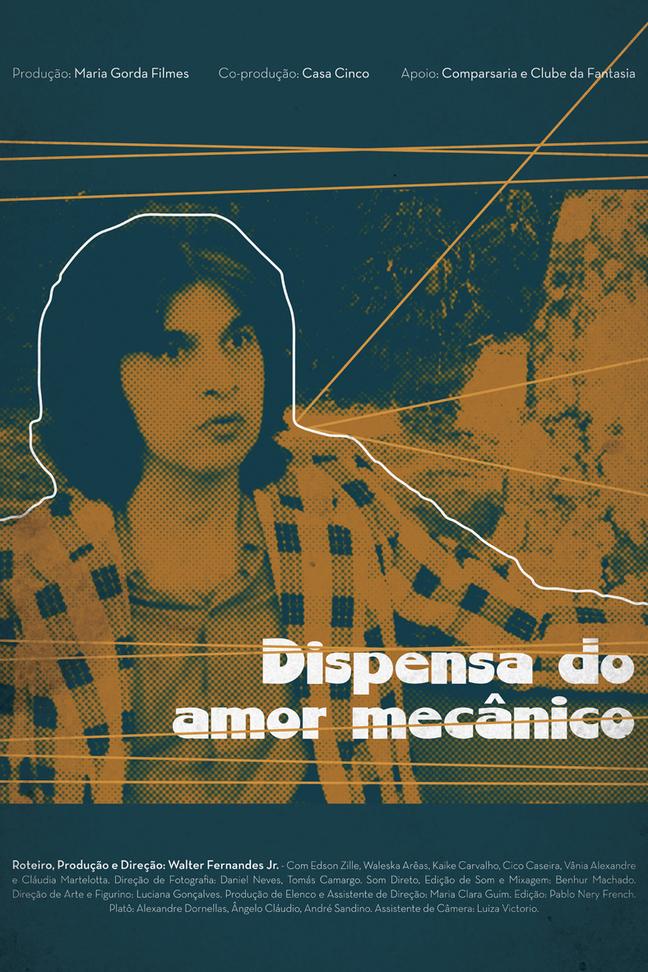 Dispensa do Amor Mecânico